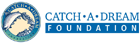 Catch A Dream Foundation