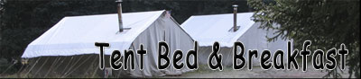 Tent Bed and Breakfast Trips